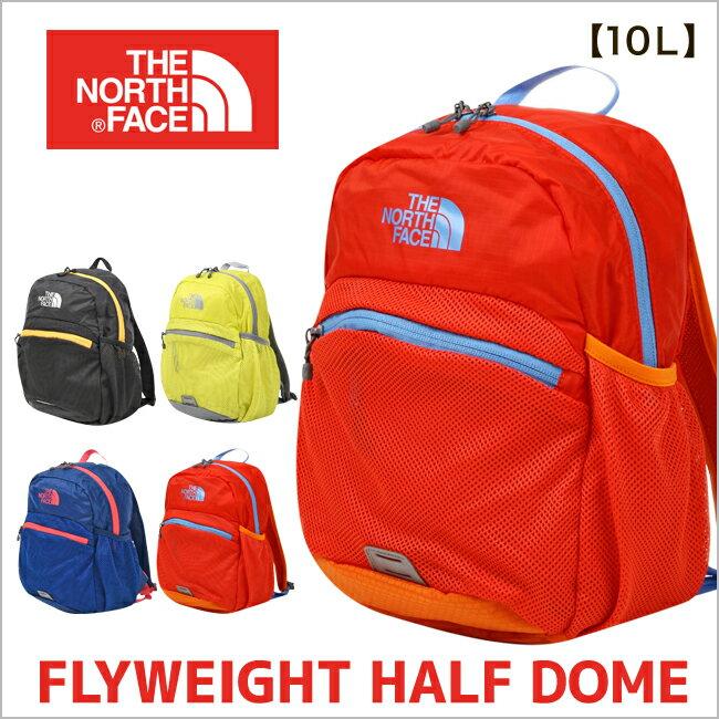 ノースフェイス リュック キッズ バッグ THE NORTH FACE リュック 10L 子供用 バックパック デイパック(K Flyweight Half Dome フライウェイトハーフドーム nmj71703 男の子 女の子 キャンプ 遠足 アウトドア 登山 ボーイズ ガールズ)