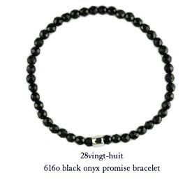 シンプル ブレス きれいめ オニキス ブレスレット シルバー925 メンズ ユニセックスsilver925 616-O ヴァンユィット Onyx Bracelet 28vingt-huit mens 誕生日 記念日 日本製
