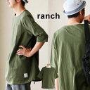 【送料無料】 ranch [ランチ] 6分袖 Tシャツ ビッグT Aライン スピンドル付き クルーネック 胸ポケット コットン100% 無地 メンズ レディース 女性用 トップス カジュアル 重ね着