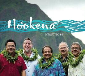 【ハワイアン CD】 Meant To Be / Ho'okena (メント・トゥ・ビー/ホオケナ) 【メール便可】[輸入盤] cdvd-cd