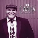 【ハワイアンCD】 E Walea / Kalani Pe'a (エ・ヴァレア / カラニ・ペア) 【メール便可】 [輸入盤]