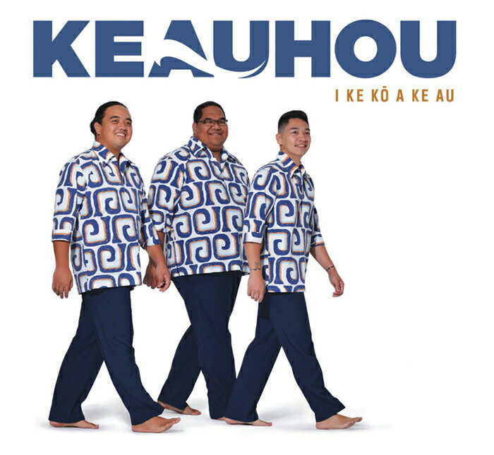 【ハワイアンCD】I KE KO A KE AU / Keauhou (イケコーアケアウ / ケアウホウ) 【メール便可】 [輸入盤]