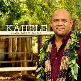 【ハワイアン CD】 Kahele / Kuana Torres Kahele (カーヘレ/クアナ・トレス・カヘレ) 【メール便可】[輸入盤] cdvd-cd