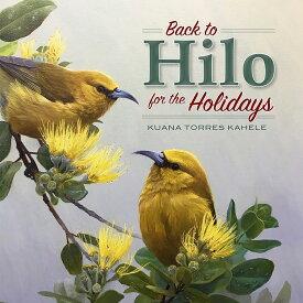 【ハワイアン CD】 Back to Hilo for the Holidays / Kuana Torres Kahele バック・トゥー・ヒロ・フォア・ザ・ホリデイズ / クアナ・トレス・カヘレ 【メール便可】[輸入盤]