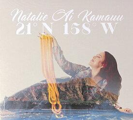 【ハワイアン CD】21°N 158°W / Natalie Ai Kamauu (21°N 158°W / ナタリー・アイ・カマウウ) 【メール便可】[輸入盤]