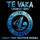 【ポリネシアン・ミュージック CD】 Te Vaka's Greatest Hits - songs that inspired Moana / Te Vaka (グレイテスト…
