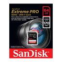 サンディスクExtreme Pro 64GB【SDXCカードSDSDXXY-064G-GN4IN】最大R=170MB/s・V30対応・UHS-Iクラス3