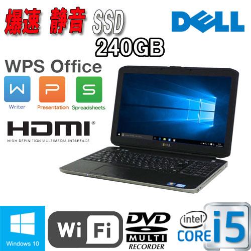中古 ノートパソコン ノートPC DELL Latitude E5530 15.6液晶 Core i5 3320M メモリ4GB 新品SSD240GB DVDマルチ 無線LAN Windows10 Home 64Bit MRR /ノートパソコン/1010NR/中古
