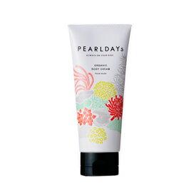 PEARLDAYs オーガニック ボディクリーム 150g パールパウダー配合《フローラルムスク》天然成分90%以上 保湿 潤い ボディケア スペシャルケア かさつき 乾燥対策 (パールデイズ WSP 真珠の卸屋さん)