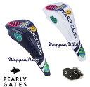 【NEW】PEARLY GATES WAPPEN SMILYパーリーゲイツ・ワッペンスマイリーヘッドカバー発売!フェアウエイ用カバー!641-19…