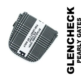 【PREMIUM CHOICE】PEARLYGATES GLENCHECK SERIESパーリーゲイツグレンチェックマレットorツーボールタイプ・パターカバー053-0284907/20C【GLEN-ST】