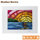 Heather Brown ヘザーブラウン Open Edition Matted Art Prints アートプリント Juicy Sunset ジューシーサンセット H…
