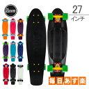 ペニー スケートボード Penny Skateboards スケボー 27インチ ニッケルシリーズ PNYCOMP27 ミニクルーザー コンプリート おしゃれ ...
