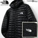 THE NORTH FACE ザ ノースフェイス THERMOBALL DOWN PARKA サーモボール ダウンジャケット ダウンパーカー メンズ Tnf Black 黒