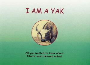 """チベットの絵本 """"I AM A YAK"""" 英語 ZBK-PB-027"""