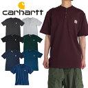 カーハート ヘンリーネック Tシャツ 半袖 CARHARTT USAモデル 無地 半袖Tシャツ メンズ ポケット付き スケート B系 ストリート系 ヒッ…
