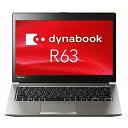 東芝 dynabook R63/A ( PR63ABGAD47AD11 ) Windows 10 Pro 13.3インチ フルHD(1920×1080) タッチパネル Core i5 メモリ 8GB