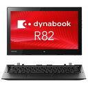 【2in1】東芝 dynabook R82/A ( PR82AEGDC67AD11 ) Windows 10 Pro Core m5-6Y54 12.5インチ フルHD(1920×1080) タッチパ