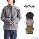 WILD THINGS ワイルドシングス POLARTEC WIND JACKET /ポーラテック ウインド ジャケット アウター ジャケット アウトドア カジュアル シンプル メンズ ジャンパー フ
