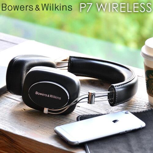 送料無料 B&W ワイヤレス ヘッドホン ヘッドフォン 【あす楽14時まで】 Bowers & Wilkins P7 Wirelessbluetooth 軽量 コンパクト バウワース&ウィルキンス 高音質 おしゃれ ブラック ipod iphone◇ブルートゥース 【smtb-F】