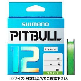 シマノ ピットブル12 PLM62R 200m 1.2号 サイトライム【ゆうパケット】