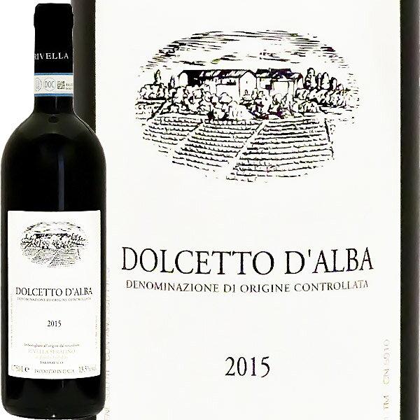ドルチェット・ダルバ[2015]リヴェッラ・セラフィーノDolcetto d'Alba 2015 Rivella Serafino