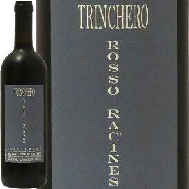 ロッソ・ラシーヌ[2016]トリンケーロRosso Racines 2016 Trinchero