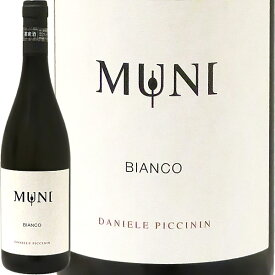 ビアンコ・デイ・ムーニ[2019]ダニエーレ・ピッチニンBianco dei Muni 2019 Daniele Piccinin