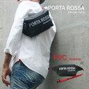 【PORTAROSSA PVC bodybag PVC加工素材 ボディバッグ】ビッグロゴ 斜め掛け ウエストポーチ イタリア製 Itary ブラック black ソフト …