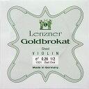 【Lenzner/Goldbrokat】ゴールドブラカットバイオリン弦 1E 0.26 <分数用>