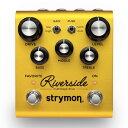 strymon 《ストライモン》 Riverside [Multistage Drive] 【特価】【あす楽対応】【送料無料!】