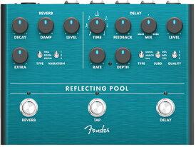 Fender《フェンダー》 REFLECTING POOL DELAY & REVERB【あす楽対応】【oskpu】