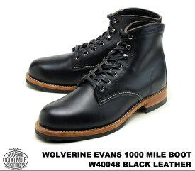 ウルヴァリン 1000マイルブーツ ブラック ホーウィン クロムエクセル レザー メンズ ブーツ ウルバリン WOLVERINE 1000 MILE BOOT EVANS W40048 Black Horween Chromexcel Leather MADE IN USA