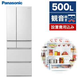 NR-F507HPX-W 冷蔵庫 冷凍冷蔵庫 IoT対応冷蔵庫 Panasonic パナソニック 6ドア 観音開きタイプ 脱臭 除菌 500L ガラスドア 真ん中冷凍室 アルベロホワイト