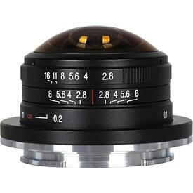 LAOWA LAO0057 LAOWA 4mm F/2.8 Circular Fisheye APS-C Fuji X [円周魚眼レンズ 富士フイルムXマウント] メーカー直送