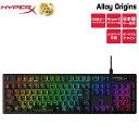 【10%OFFクーポン配布中】キングストン HyperX Alloy Origins RGB メカニカルゲーミングキーボード 日本語配列 HX-KB…