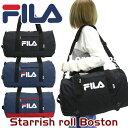 【イベント期間中ポイント5倍】 FILA フィラ ボストンバッグ ドラムボストン スターリッシュロールボストン メンズ レ…