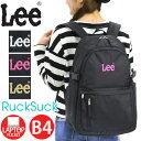リュック Lee リー リュックサック バックパック デイパック バッグ かばん 通学 通学用 部活 通勤 メンズ レディース…