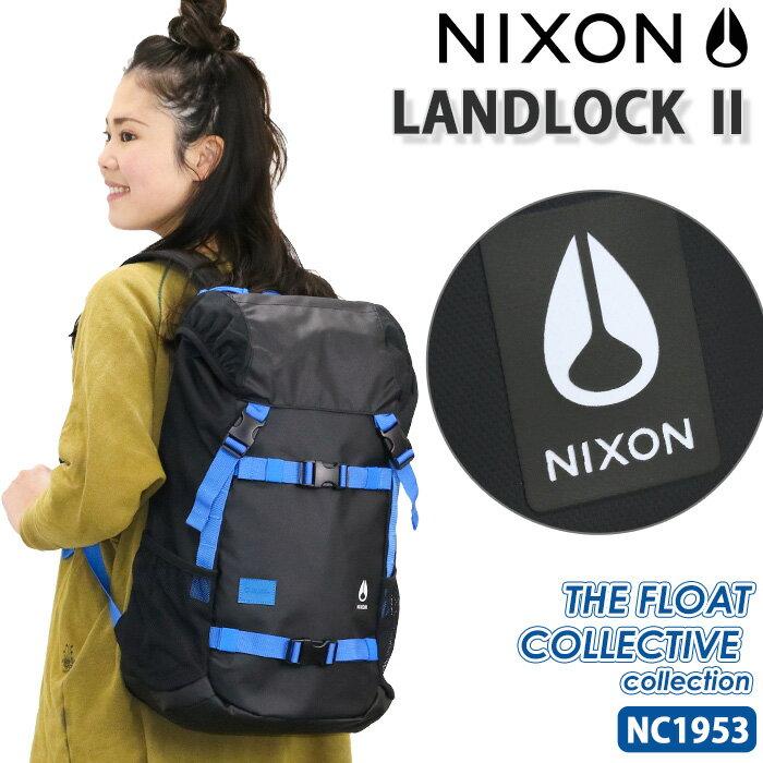 【ポイント10倍】 話題の人気ドラマで使用♪ NIXON ニクソン リュックサック リュック 【正規品】 LANDLOCK2 ランドロック2 バックパック THE FLOAT COLLECTIVE メンズ レディース 男女兼用 フラップ ボードストラップ 付き ブラック 33L NC1953