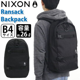 NIXON ニクソン 正規品 リュックサック リュック メンズ レディース 男女兼用 大容量 タブレットPC収納 A4 B4 通勤 通学 ボードストラップ 26L 人気 デイパック ランサックバックパック Ransack Backpack