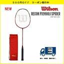 RECON PX9900J SPIDERWILSON ウィルソン バドミントンラケット レコンPX9900J スパイダー WRT8831202 JAN08877...