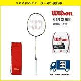 []WILSONウィルソンバドミントンラケットブレイズSX7600BLAZESX7600(WRT8715202)