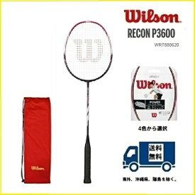 WILSON ウィルソン バドミントン ラケットレコン P3600 RECON P360040%OFF
