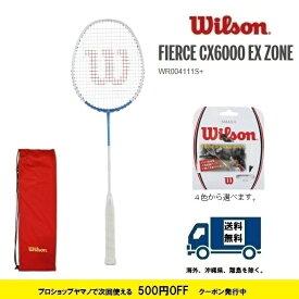 FIERCE CX 6000 EX ZONEWILSON ウィルソン バドミントンラケットフィアースCX6000 EX ZONE WR004111s+