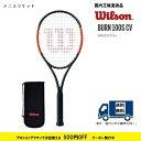 BURN100S CV バーン100S カウンターベール WR001011SWILSON ウィルソン 硬式テニス ラケット国内正規流通品 60%OFF