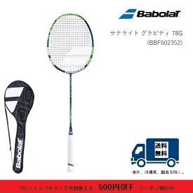 BABOLAT バボラ バドミントン ラケット サテライトグラビティ 78G SATELITE GRAVITY 78G 602352