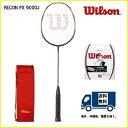 [楽天市場]WILSON ウィルソン バドミントン ラケットレコン PX 9000J RECON PX9000J50%OFF