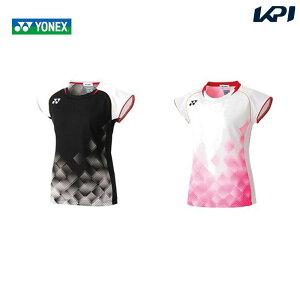 【365日出荷】「あす楽対応」 ヨネックス YONEX バドミントンウェア レディース ゲームシャツ(フィットシャツ) 20535 2019FW 夏用 冷感『即日出荷』