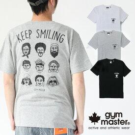 ジムマスター Tシャツ メンズ 半袖 gym master 春夏 KEEP SMILING TEE 233689 メンズ Tシャツ 春 夏 フェス 野外フェス アウトドア 山登り 登山