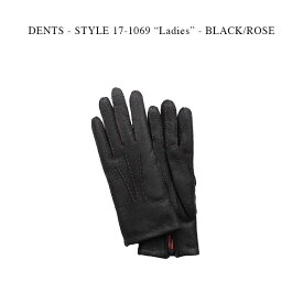 """DENTS - STYLE 17-1069 """"Ladies"""" - BLACK/ROSE【国内正規】 デンツ ブラック/ローズ ペッカリー革 カシミア グローブ 手袋"""